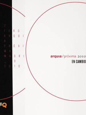 2010 . 10 <br>Arquia Próxima
