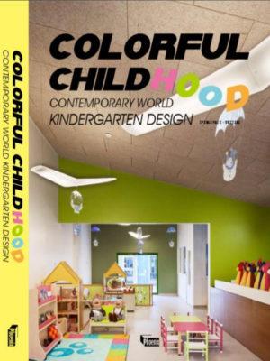 2019 . 09 Colorfull Childhood Kindergarten